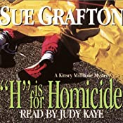 H is for Homicide: A Kinsey Millhone Mystery | Sue Grafton