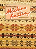 img - for Techniques in Machine Knitting book / textbook / text book