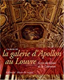 L'album de la galerie d'Apollon au Louvre : Ecrin des bijoux de la Couronne