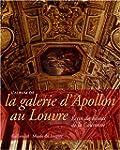 L'Album de la galerie d'Apollon au Lo...