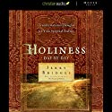 Holiness: Day by Day: Transformational Thoughts for your Spiritual Journey Audiobook by Jerry Bridges Narrated by Arthur Morey