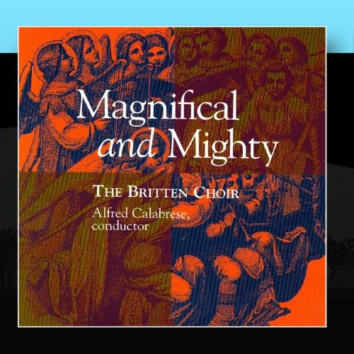 Magnifical and Mighty
