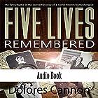 Five Lives Remembered Hörbuch von Dolores Cannon Gesprochen von: Carol Morrison, Julia Cannon
