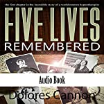 Five Lives Remembered | Dolores Cannon