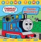 Thomas & Friends Rhyme Time: Thomas' Noisy Story!: Baby Bedtime Stories