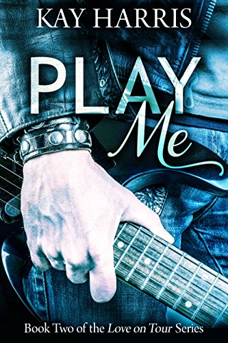 Play Me by Kay Harris