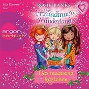 Das magische Kästchen (Drei Freundinnen im Wunderland 1) | Rosie Banks