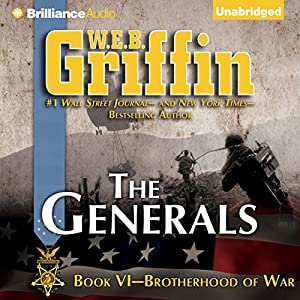 The Generals: Brotherhood of War, Book 6 | [W. E. B. Griffin]