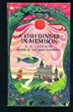 Fish Dinner in Memison (0345097416) by E R EDDISON