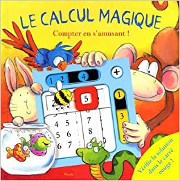 Le calcul magique compter en s 39 amusant keith faulkner rory tyger - Calcul magique ...