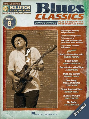 Blues Classics: Blues Play-Along Volume 8 (Hal Leonard Blues Play-Along)