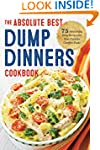 Dump Dinners: The Absolute Best Dump...