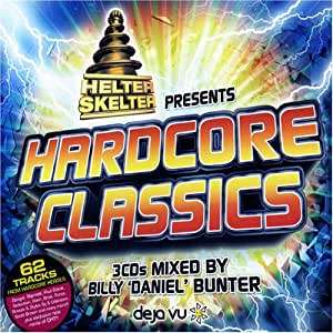 Helter Skelter Presents Hardcore Classics