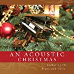 An Acoustic Christmas: Piano & Cello