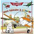 Planes, mon histoire � colorier