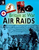 img - for Air Raids (The History Detective Investigates Britain at War) book / textbook / text book