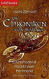 Die Chroniken von Waldsee 1-3: D�monenblut, Nachtfeuer, Perlmond: Trilogie Gesamtausgabe