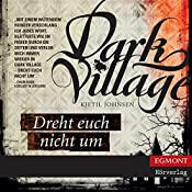 Dreht euch nicht um (Dark Village 2) | Kjetil Johnsen