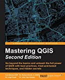Mastering QGIS - Second Edition