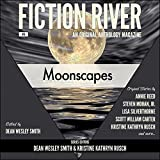 img - for Fiction River: Moonscapes, an Original Anthology Magazine, Volume 6 book / textbook / text book