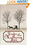 Under the Mulberry Tree: BOOK 3: Amish, Christian Romance (Jacob's Daughter Series)