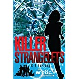 Killer Strangelets: An ARCTIC6 Adventureby C.T. Furlong