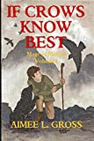 If Crows Know Best (Mage Of Merced Book 1)