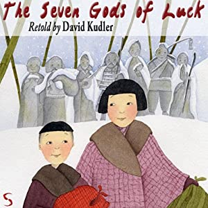 The Seven Gods of Luck | [David Kudler]