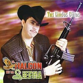 tus lindos ojitos el halcon de la sierra from the album tus lindos