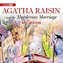 Agatha Raisin and the Murderous Marriage: An Agatha Raisin Mystery, Book 5