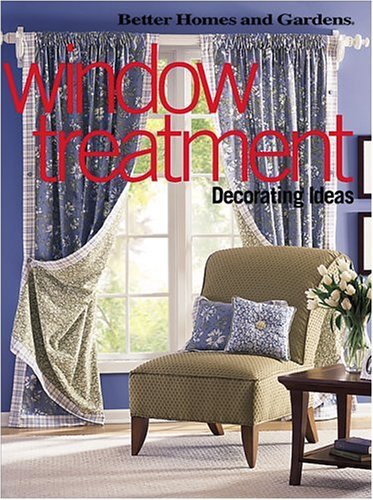 Window Treatment Decorating Ideas (Better Homes & Gardens)