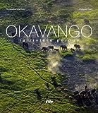 echange, troc Christophe Courteau, Philippe Huet - Okavango Relié (Ancien prix Editeur : 27 Euros)