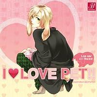 「I LOVE PET!!」 vol.4 ロップイヤー(兎)出演声優情報
