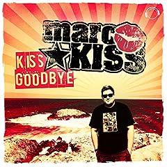 Marc Kiss-Kiss Goodbye