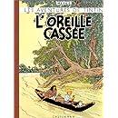 Les Aventures de Tintin : L'oreille cassée (fac-similé de l'édition originale de 1943)