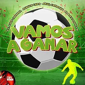 Amazon.com: Vamos A Ganar: Ariel Camacho, Regulo Caro, El Gavachillo