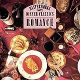 Dinner Classics: Romance