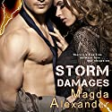 Storm Damages: Storm Damages, Book 1 (       UNABRIDGED) by Magda Alexander Narrated by Anthony LeRoy Lovato