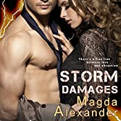 Storm Damages: Storm Damages, Book 1 | [Magda Alexander]