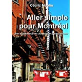 Aller Simple Pour Montr�alpar Cedric MOULIN