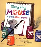 Teeny Tiny Mouse - Pbk (0816748985) by Laura Leuck