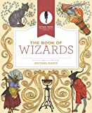 The Book of Wizards (Michael Hague Signature Classics)