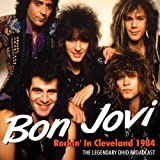 Rockin' In Cleveland 1984by Bon Jovi