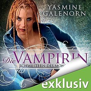 Die Vampirin - Schwestern des Mondes 3 Hörbuch