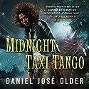 Midnight Taxi Tango: Bone Street Rumba, Book 2 Audiobook by Daniel José Older Narrated by Daniel José Older