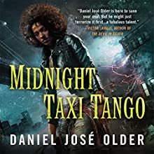 Midnight Taxi Tango: Bone Street Rumba, Book 2 Audiobook by Daniel José Older Narrated by Daniel José Older
