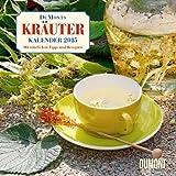 DuMonts Kräuter-Kalender 2015: Mit nützlichen Tipps und Rezepten