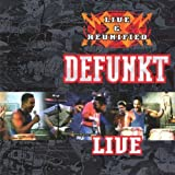 Live & Reunified by Defunkt