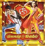 Ost Bunty Aur Babli