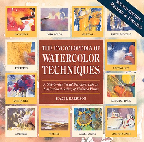 The Encyclopedia of Watercolor Techniques, 2nd Edition, HAZEL HARRISON, DIANA CRAIG